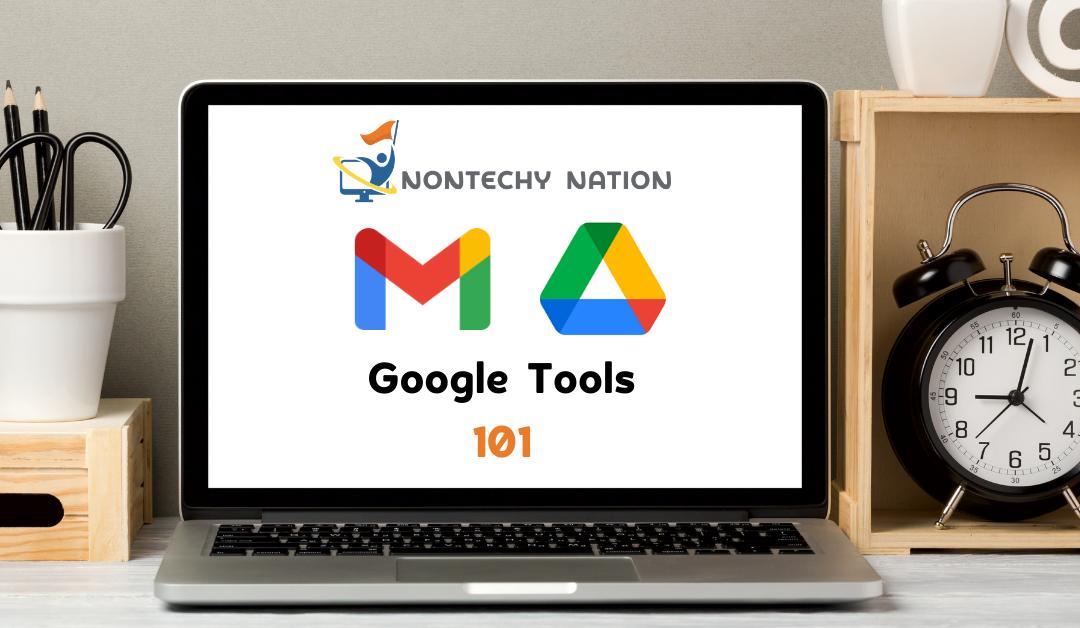 Google Tools 101